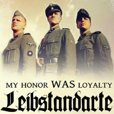 «Моя честь называется верность. Лейбштандарт»
