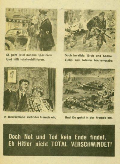 Эта листовка рассказывает немцам о том, что творится у них в тылу – тотальная мобилизация, итальянские союзники отправились домой, а немцами на фронте затыкают все дыры.