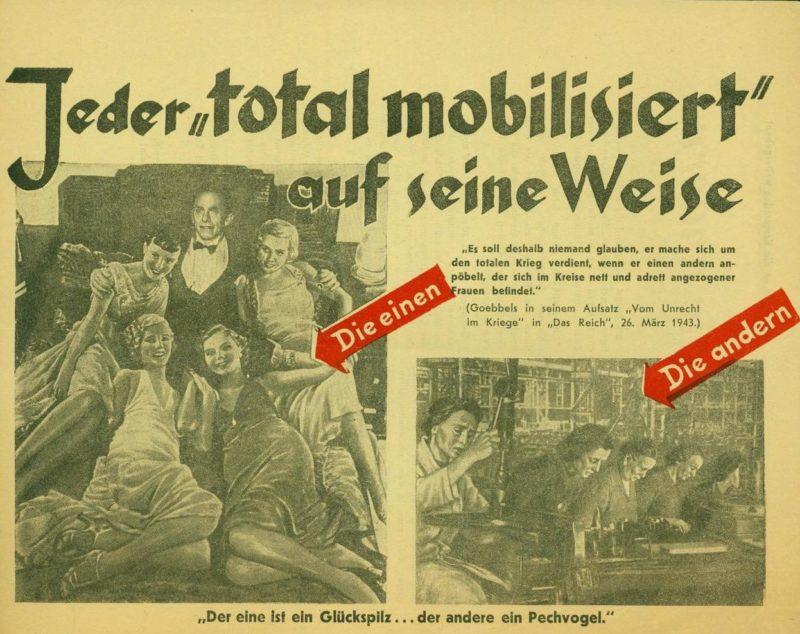 «Вот что такое «тотальная мобилизация». Геббельс развлекается с девочками, а пожилые женщины отправлены как рабы на заводы».