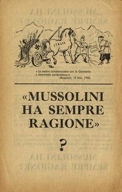 Муссолини всегда прав?