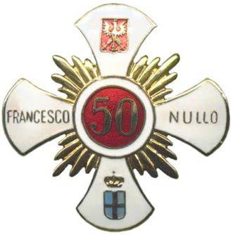 Офицерский полковой знак 50-го пехотного полка им. Франческо Нулло.