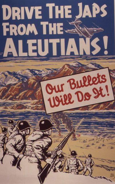 Пропагандистский плакат. «Прогони япошек от алеутов - Наши пули это сделают!».