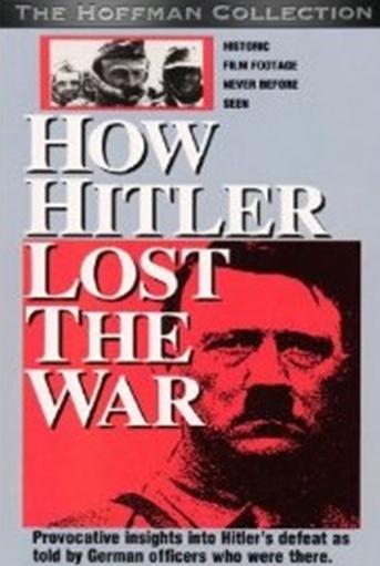 Как Гитлер проиграл войну