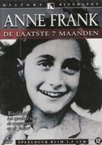 Последние семь месяцев Анны Франк