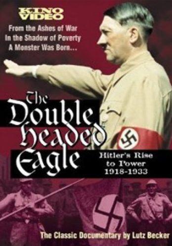Двуглавый Орёл. Приход Гитлера к власти. 1918-1933