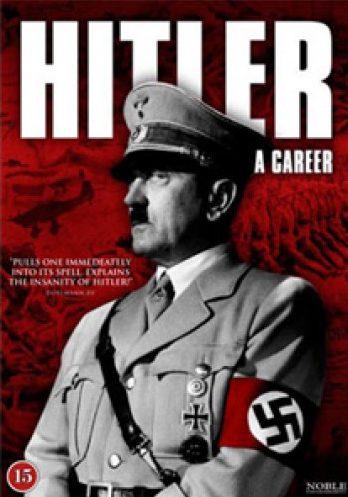 Гитлер. Карьера