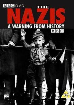 Нацисты: предупреждение из истории (6 серий)