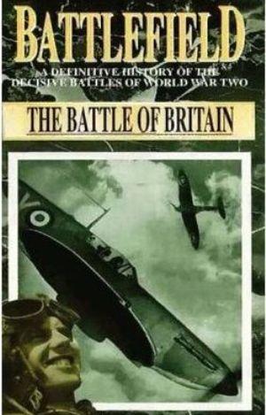 Поля сражений. Битва за Британию