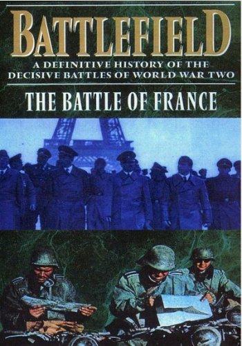 Поля сражений. Битва за Францию