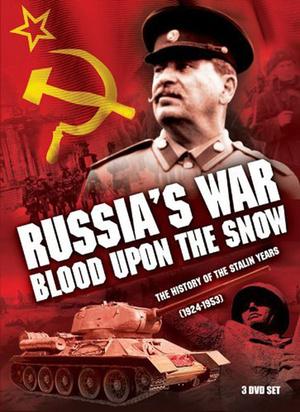 Россия в войне. Кровь на снегу (10 серий)