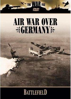 Поля сражений. Воздушная война с Германией