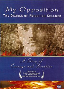 Моя оппозиция: дневники Фридриха Келлнера