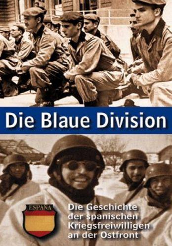Голубая дивизия. Испанские добровольцы на Восточном фронте