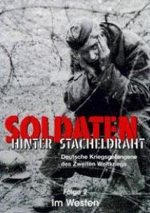 Солдаты за колючей проволокой (3 серии)