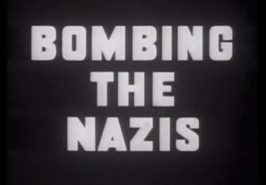 Бомбардировка нацистов