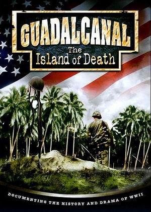 Гуадалканал: остров смерти (4 серии)