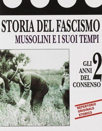 История Фашизма: Годы согласия