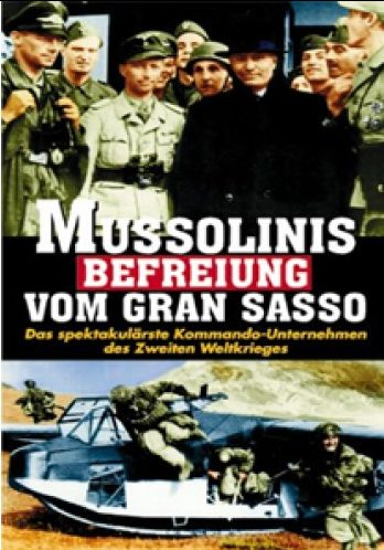 Освобождение Муссолини из Гран Сассо