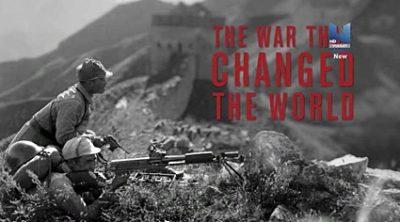 Война, которая изменила мир (2 серии)