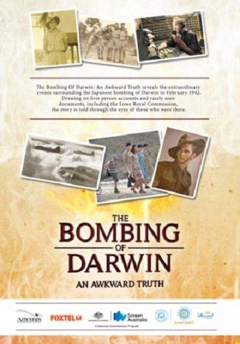 Бомбардировка Дарвина. Неудобная правда
