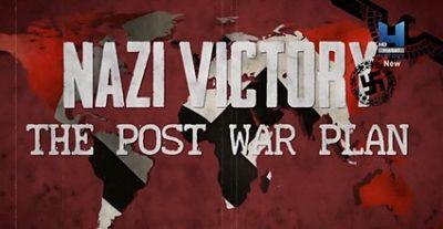 Мир Гитлера: Послевоенные планы (6 серий)