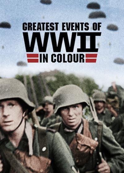 Величайшие события Второй мировой войны (10 серий)