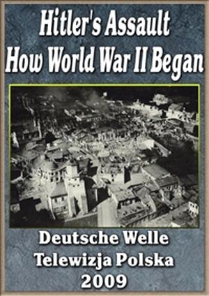 Нападение Гитлера. Как началась Вторая мировая война (2 серии)