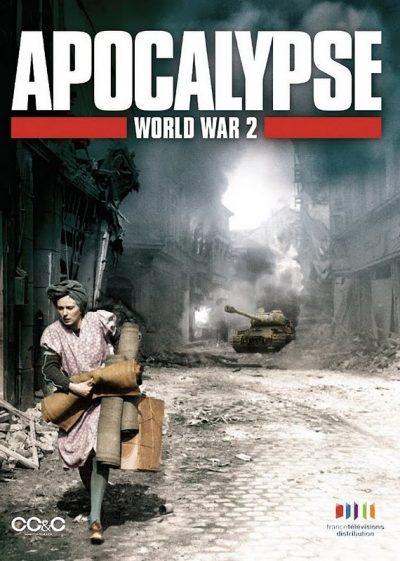 Апокалипсис: Вторая мировая война (8 серий)